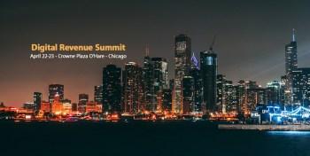 Digital Revenue Summit, April 22-23, Chicago