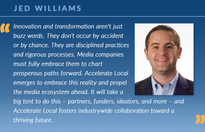 Jed Williams: Innovation and transformation aren't just buzz words. They don't occur by accident or by chance.